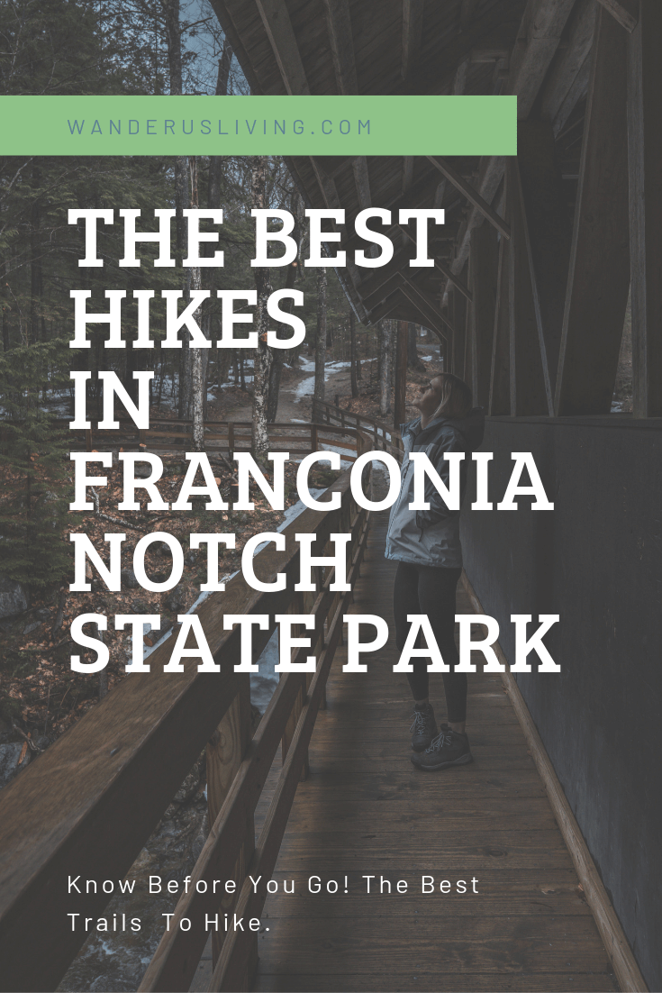 The Best hikes in franconia notch state park